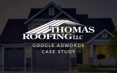 Case Study: Google Adwords – Thomas Roofing